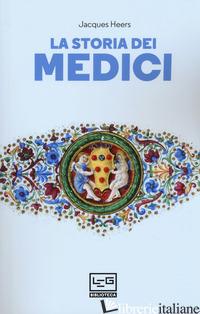 STORIA DEI MEDICI (LA) - HEERS JACQUES