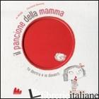 PANCIONE DELLA MAMMA. EDIZ. ILLUSTRATA (IL) - WITEK JO; ROUSSEY CHRISTINE