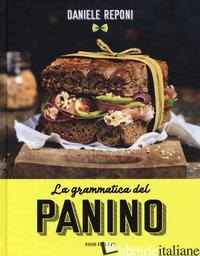 GRAMMATICA DEL PANINO (LA) - REPONI DANIELE
