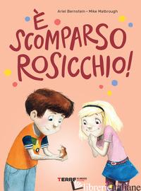 E SCOMPARSO ROSICCHIO! - BERNSTEIN ARIEL