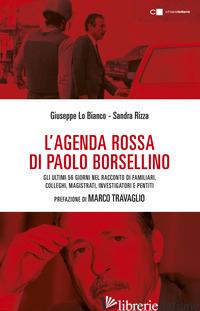 AGENDA ROSSA DI PAOLO BORSELLINO (L') - RIZZA SANDRA; LO BIANCO GIUSEPPE