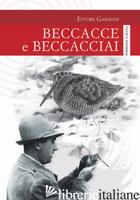 BECCACCE E BECCACCIAI - GARAVINI ETTORE