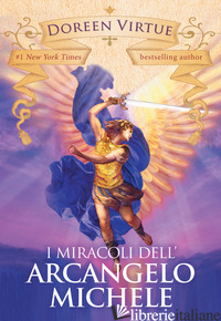 MIRACOLI DELL'ARCANGELO MICHELE (I) - VIRTUE DOREEN