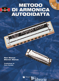 METODO DI ARMONICA PER L'AUTODIDATTA. CON CD AUDIO - MANUS RON; MANUS STEVEN