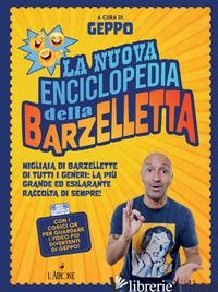 NUOVA ENCICLOPEDIA DELLA BARZELLETTA (LA) - GEPPO (CUR.)