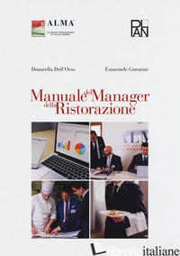 MANUALE DEL MANAGER DELLA RISTORAZIONE - DELL'ORSO DONATELLA; GNEMMI EMANUELE