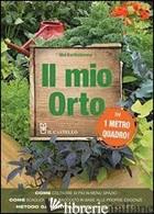 MIO ORTO IN 1 METRO QUADRO! (IL) - BARTHOLOMEW MEL