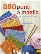 250 PUNTI A MAGLIA - TOMKIES DEBBIE