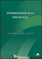 INTRODUZIONE ALLA PSICOLOGIA - MANCA M. (CUR.); DE BLASI V. (CUR.); VITALE A. (CUR.)