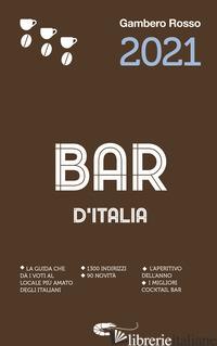BAR D'ITALIA DEL GAMBERO ROSSO 2021 -