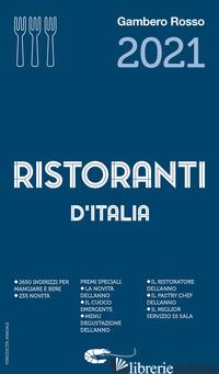 RISTORANTI D'ITALIA DEL GAMBERO ROSSO 2021 -