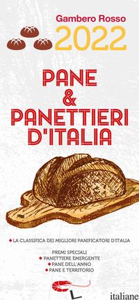 PANE & PANETTIERI D'ITALIA 2022 -