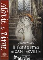 FANTASMA DI CANTERVILLE (IL) - WILDE OSCAR