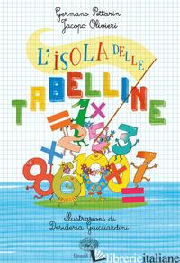 ISOLA DELLE TABELLINE (L') - PETTARIN GERMANO; OLIVIERI JACOPO
