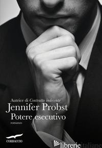 POTERE ESECUTIVO - PROBST JENNIFER