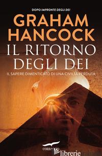 RITORNO DEGLI DEI (IL) - HANCOCK GRAHAM