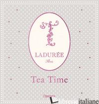 LADUREE. TEA TIME - MAISON LADUREE (CUR.)