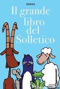 GRANDE LIBRO DEL SOLLETICO (IL) - DEDIEU THIERRY