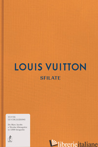 LOUIS VUITTON. SFILATE. TUTTE LE COLLEZIONI - RYTTER LOUISE