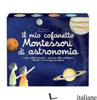 MIO COFANETTO MONTESSORI DI ASTRONOMIA (IL) - HERRMANN EVE; ROCCHI ROBERTA