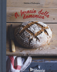 FORNAIO DELLA DOMENICA (IL) - D'AUBERGINE SABRINE
