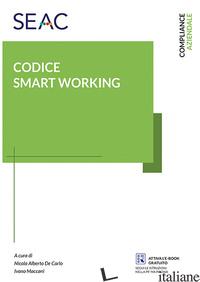 CODICE SMART WORKING - DE CARLO N. A. (CUR.); MACCANI I. (CUR.)