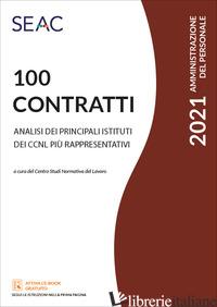 100 CONTRATTI. ANALISI DEI PRINCIPALI ISTITUTI DEI CCNL PIU' RAPPRESENTATIVI - CENTRO STUDI NORMATIVA DEL LAVORO (CUR.)