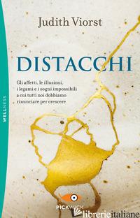 DISTACCHI - VIORST JUDITH