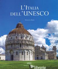ITALIA DELL'UNESCO. EDIZ. ITALIANA E INGLESE (L') - ZUFFI STEFANO