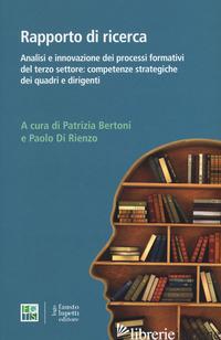 ANALISI E INNOVAZIONE DEI PROCESSI FORMATIVI DEL TERZO SETTORE: COMPETENZE STRAT - BERTONI P. (CUR.); DI RIENZO P. (CUR.)