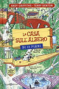 CASA SULL'ALBERO DI 13 PIANI (LA) - GRIFFITHS ANDY; DENTON TERRY