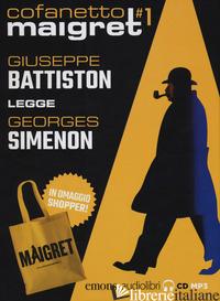 MAIGRET LETTO DA GIUSEPPE BATTISTON: IL PORTO DELLE NEBBIE-L'IMPICCATO DI SAINT- - SIMENON GEORGES