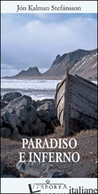 PARADISO E INFERNO - STEFANSSON JON KALMAN