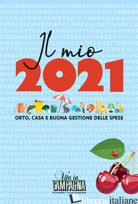 MIO 2021. ORTO, CASA E BUONA GESTIONE DELLE SPESE (IL) -