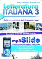 LETTERATURA ITALIANA. RIASSUNTO DA LEGGERE E ASCOLTARE. CON FILE MP3. VOL. 3: DA - VIOLA FEDERICA M.; FRANCHI ROBERTA
