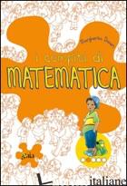 COMPITI DI MATEMATICA. PER PROGREDIRE. PER LA 2ª CLASSE ELEMENTARE (I) - DANERI MARGHERITA