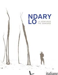 NDARI LO. LE DEMIURGE-THE DEMIURGE. EDIZ. ILLUSTRATA - ROUAYROUX J. (CUR.); SANKALE' S. (CUR.)