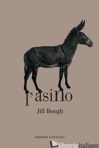 ASINO (L') - BOUGH JILL