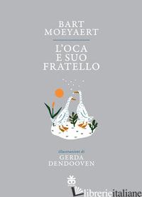 OCA E SUO FRATELLO (L') - MOEYAERT BART