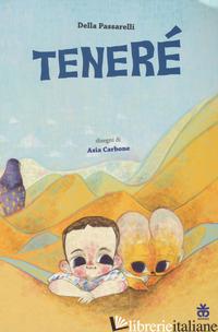 TENERE' - PASSARELLI DELLA