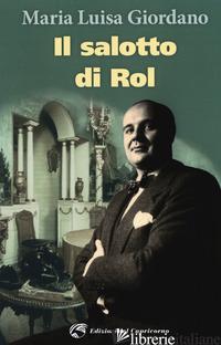 SALOTTO DI ROL (IL) - GIORDANO MARIA LUISA