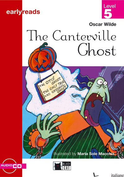 CANTERVILLE GHOST. CON AUDIOLIBRO (THE) - WILDE OSCAR; IERACE G. (CUR.)
