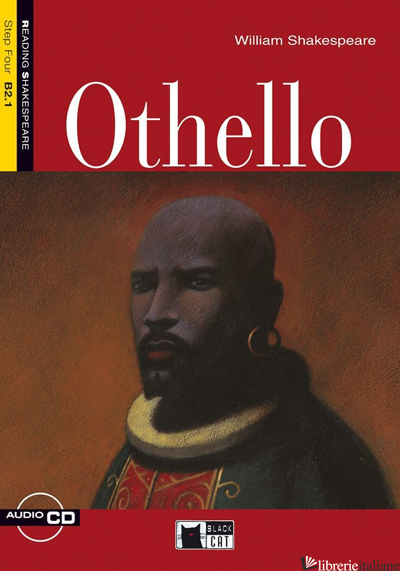 OTHELLO. PER LE SCUOLE. CON CD - SHAKESPEARE WILLIAM; BRODEY K. (CUR.); PARKER L. (CUR.)