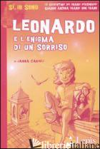 LEONARDO E L'ENIGMA DI UN SORRISO. EDIZ. ILLUSTRATA - CARIOLI JANNA