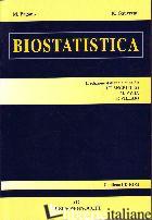 BIOSTATISTICA - PAGANO MARCELLO; GAUVREAU KIMBERLEE; PAVIA M. (CUR.); VILLARI P. (CUR.); DI NATA