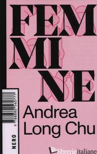FEMMINE - CHU ANDREA LONG