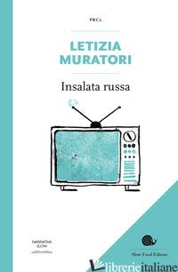 INSALATA RUSSA - MURATORI LETIZIA