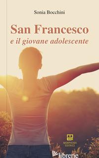 SAN FRANCESCO E IL GIOVANE ADOLESCENTE - BOCCHINI SONIA