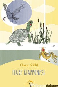 FIABE GIAPPONESI - GUIDI CHIARA