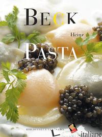 PASTA - BECK HEINZ